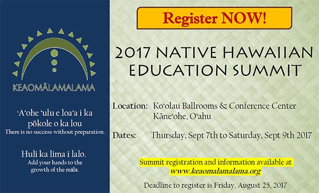 2017 Native Hawaiian Education Summit @ Ko'olau Ballrooms and Conference Center | Kaneohe | Hawaii | United States